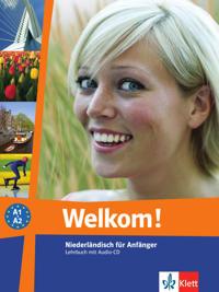 Welkom! Niederländisch für Anfänger. Lehrbuch mit Audio-CD