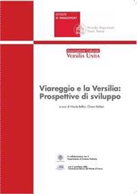 Viareggio e la Versilia: Prospettive di Sviluppo