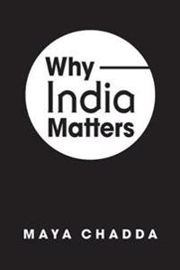 Why India Matters