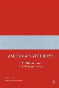 America's Viceroys