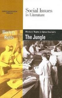 Worker's Rights in Upton Sinclair's the Jungle