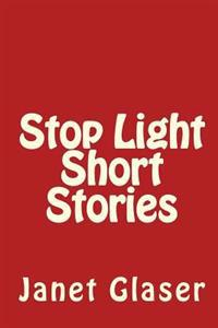 Stop Light Short Stories