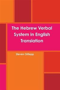 The Hebrew Verbal System in English Translation