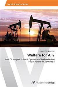 Welfare for All?