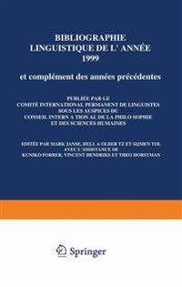 Bibliographie Linguistique De L'année 1999/Linguistic Bibliography for the Year 1999