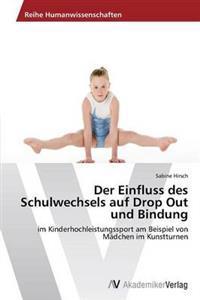 Der Einfluss Des Schulwechsels Auf Drop Out Und Bindung