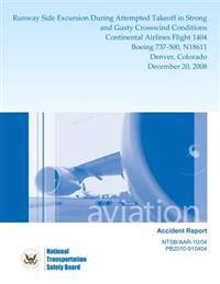 Aviation Accident Report: Runway Side Excursion During Attempted Takeoff in Strong and Gusty Crosswind Conditions Continental Airlines Flight 14