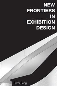 New Frontiers in Exhibition Design