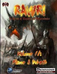Rawr! Volume II: Flame & Wrath