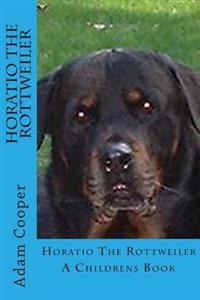 Horatio the Rottweiler