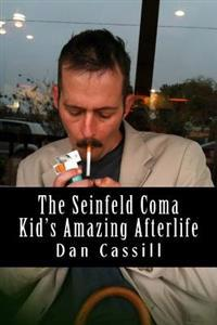 The Seinfeld Coma Kid's Amazing Afterlife