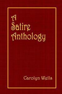 A Satire Anthology