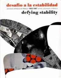 Desafio a la estabilidad / Defying Stability