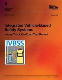 Integrated Vehicle-Based Safety Systems Heavy-Truck On-Road Test Report