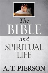 The Bible and Spiritual Life