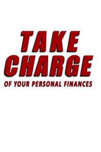 Take Charge of Your Personal Finances