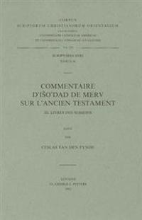 Commentaire D'Iso'dad de Merv Sur L'Ancien Testament, III. Livre Des Sessions