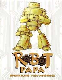 Robot Papa: Robot Papa
