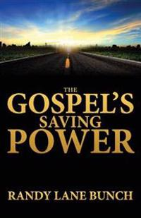 The Gospel's Saving Power