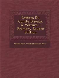 Lettres Du Comte D'avaux À Voiture