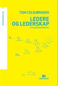 Ledere og lederskap - Tom Colbjørnsen | Ridgeroadrun.org