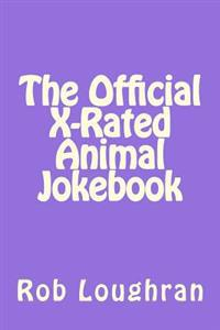 The Official X-Rated Animal Jokebook