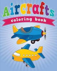 Aircrafts Coloring Book