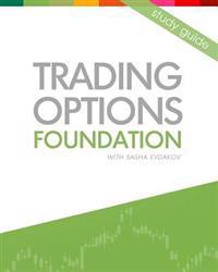 Trading Options: Foundation