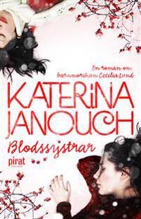 Blodssystrar : roman