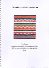 Kodin kudotut tekstiilit Koillismaalla