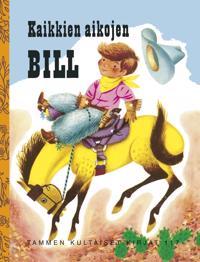 Kaikkien aikojen Bill