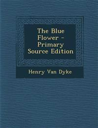 The Blue Flower