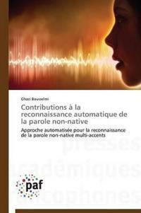 Contributions � La Reconnaissance Automatique de la Parole Non-Native