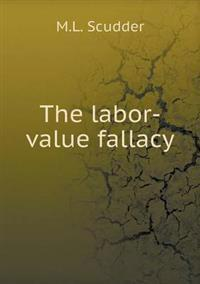 The Labor-Value Fallacy