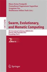 Swarm, Evolutionary, and Memetic Computing: 4th International Conference, Semcco 2013, Chennai, India, December 19-21, 2013, Proceedings, Part II