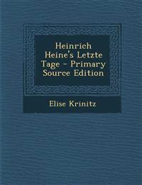 Heinrich Heine's Letzte Tage