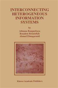 Interconnecting Heterogeneous Information Systems