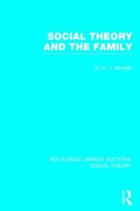 Social Theory and the Family
