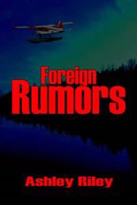 Foreign Rumors