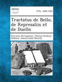 Tractatus de Bello, de Represaliis et de Duello