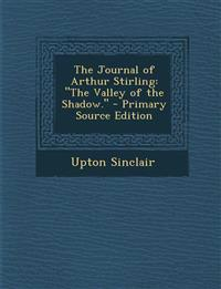 """The Journal of Arthur Stirling: """"The Valley of the Shadow."""""""