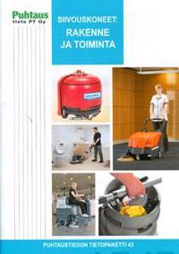 Siivouskoneet, rakenne ja toiminta