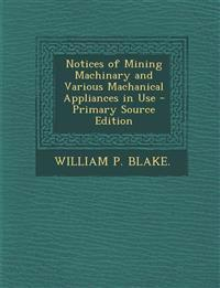 Notices of Mining Machinary and Various Machanical Appliances in Use