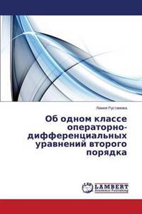 OB Odnom Klasse Operatorno-Differentsial'nykh Uravneniy Vtorogo Poryadka