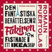 Den fantastiska berättelsen om fakiren som fastnade i ett IKEA-skåp - Romain Puértolas | Laserbodysculptingpittsburgh.com