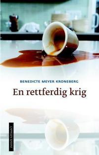 En rettferdig krig - Benedicte Meyer Kroneberg   Inprintwriters.org