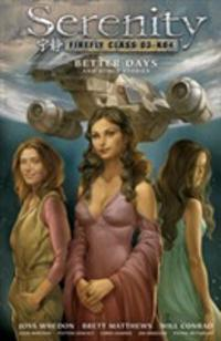 Serenity: Better Days and Other Stories