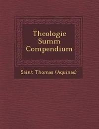 Theologic¿ Summ¿ Compendium