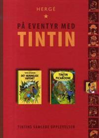 Det hemmelige våpenet ; Tintin og Picaroene
