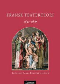 Fransk teaterteori 1630-1670